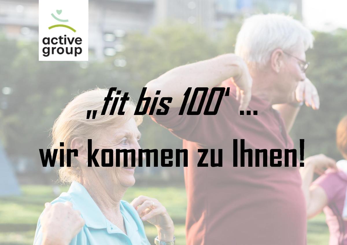 """Read more about the article """"Fit bis 100″…wir kommen zu Ihnen"""